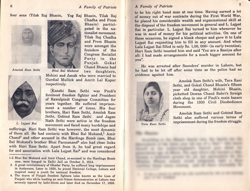 The Sethi family's multi-faceted story has been told in A Family of Patriots by KL Johar and Jai Gopal, Harman Publishing House, 1994